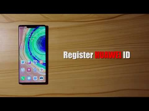 How To Register For Huawei ID