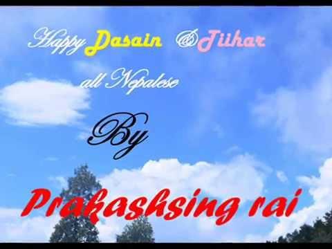 Happy Dasain & Tiihar all Nepalese  by prakash sing rai Bhojpur, Nepal.