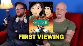 Mulan II - First Viewing