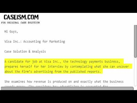 Visa Inc.: Accounting for Marketing Case Solution & Analysis Caseism.com