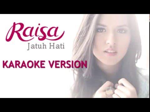 Jatuh Hati Karaoke + Lirik Raisa