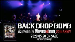【BACKDROPBOMB】Micromaximum Live spot