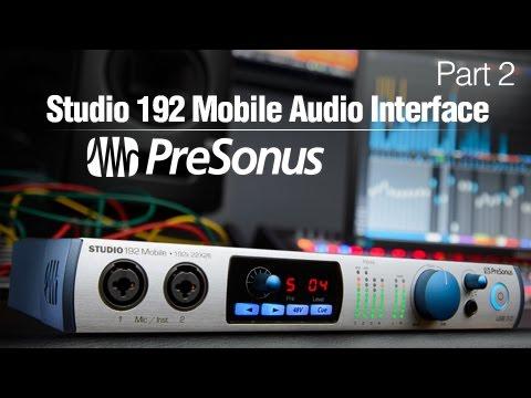 Presonus 192 Mobile Demo and Review - Part 2