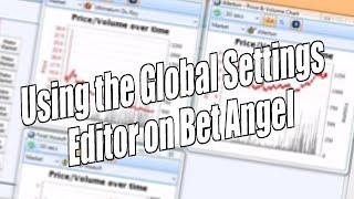 Betfair trading - Using the global settings editor on Bet Angel