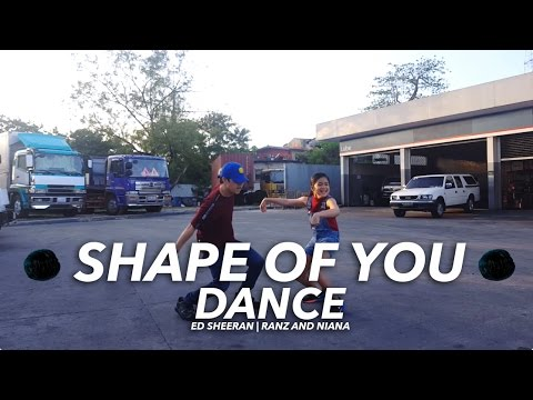 Ed Sheeran - Shape Of You Siblings Dance | Ranz and Niana