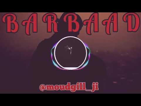 Breakup Shayari //Barbaad // Motivational// Moudgill Ji //Shayari 2019//❤️❤️