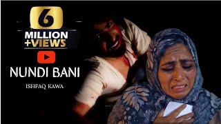 Nundi Bani || Ishfaq kawa || Lyrics by Ishfaq kawa  ||  Director S.Muzafar || Qalaam studio || 2020