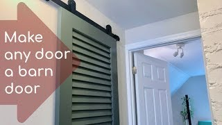 Make any door a barn door: How to install a small-space barn door