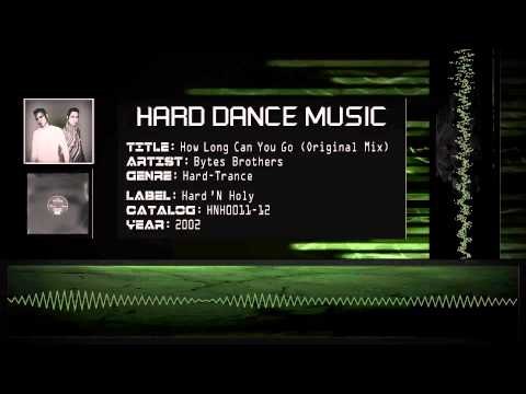 Bytes Brothers - How Long Can You Go (Original Mix) [HQ]