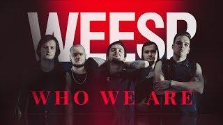 Смотреть клип Weesp - Who We Are