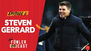EXCLUSIVE: Steven Gerrard on Rangers, Torres v Suarez & LFC title envy | The Robbie Fowler Podcast