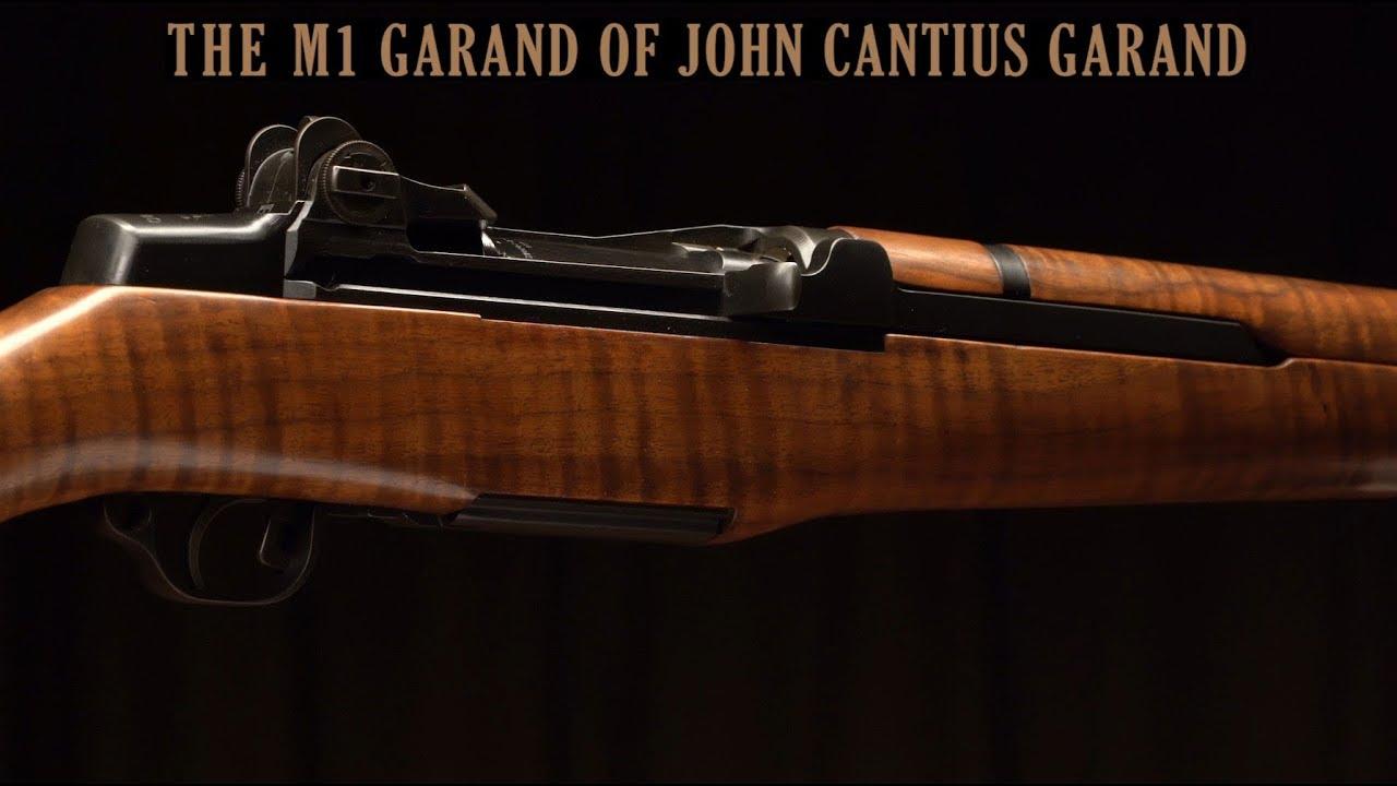 The M1 Garand Rifle of John Cantius Garand