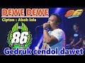 DEWE DEWE - ABAH LALA - MG 86 PRODUCTION GEDRUK - LIVE DIBAL NGEMPLAK BOYOLALI