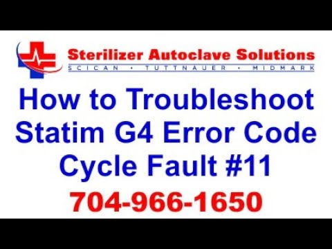 Statim G4 Error Code Cycle Fault 11 - How to Troubleshoot