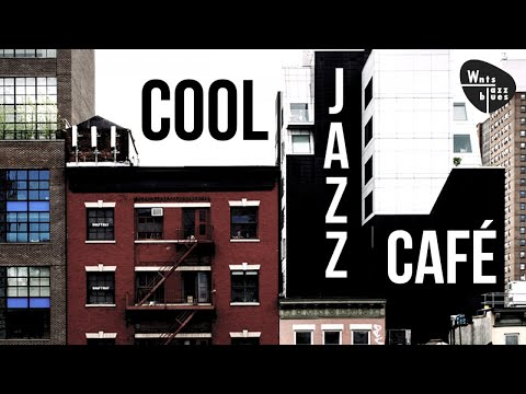 Cool Jazz Café Take it Easy & Relax