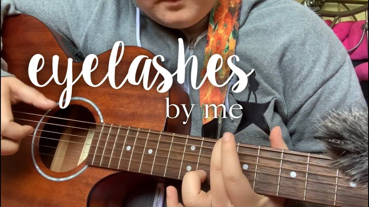 eyelashes   an original song - YouTube