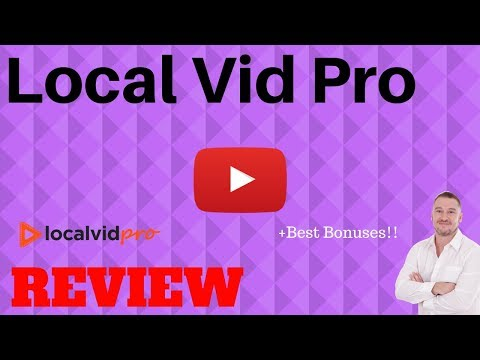 Local Vid Pro Review ** AMAZING BONUS BUNDLE**
