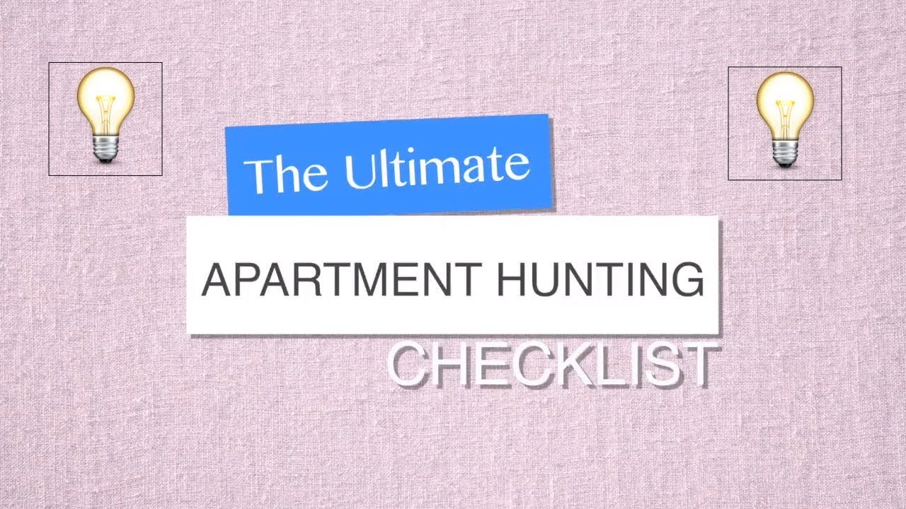 The Ultimate Apartment Hunting Checklist