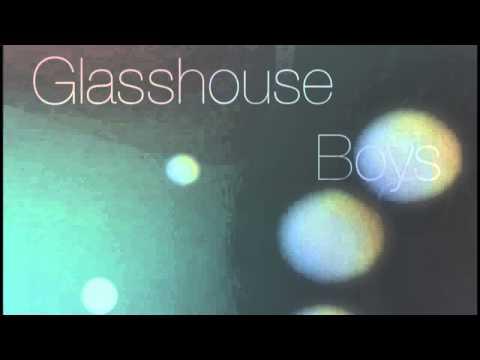Glasshouse Boys - They Groan