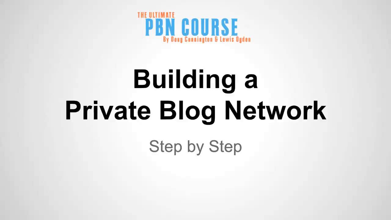 building a powerful pbn private blog network building a powerful pbn private blog network