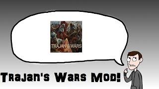 Total War: Rome 2 - Trajan's War Mod!