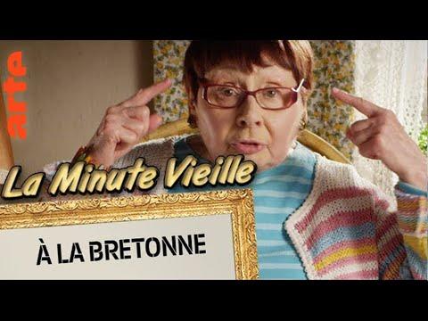 À La Bretonne | La Minute Vieille | ARTE