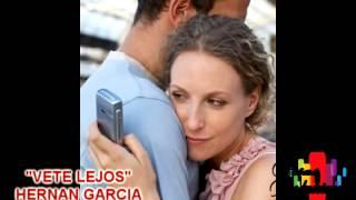 Gambar cover VETE LEJOS HERNAN GARCIA
