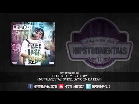 Chief Keef - Yesterday [Instrumental] (Prod. By YG On Da Beat) + DOWNLOAD LINK