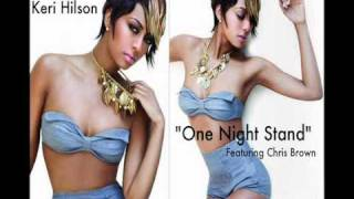 Keri Hilson - One Night Stand (Feat. Chris Brown) (Quick Snip)