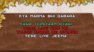 Saari Duniyan Pyari Aur Tu Hai Sabse Pyara - Karaoke - Meera Ka Mohan