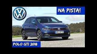 Volkswagen Polo GTI 2018: Details and performance on track (Top Sounds)