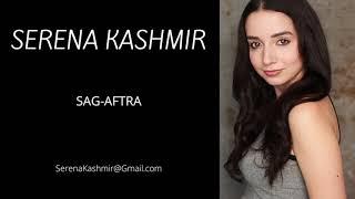 Serena Kashmir Acting Reel