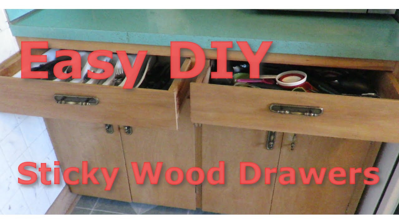 How To Fix Sticky Wooden Drawers