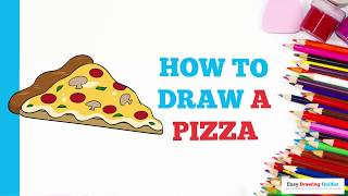 How to Draw a Pizza in a Few Easy Steps: Drawing Tutorial for Kids and Beginners