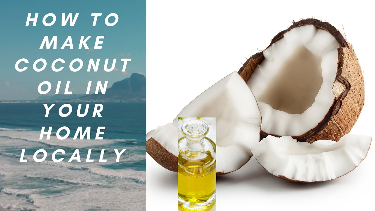 Download How to Make Coconut Oil in Your Home -; without blender and freezer