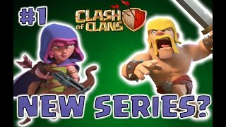 NEW SERIES? (Clash Of Clans Episode #1)