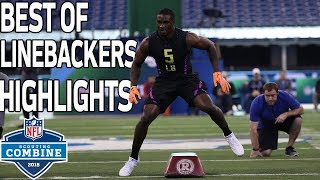 Best of Linebackers Workouts! | NFL Combine Highlights