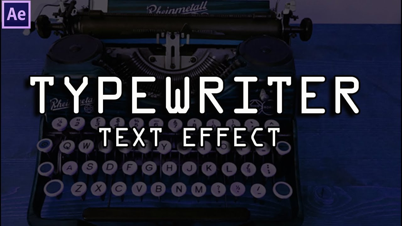 Simple & Quickest Way To Do Typewriter Text Effect - After Effects (No  Expressions Needed)