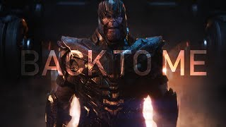 (Endgame) Thanos | Back To Me