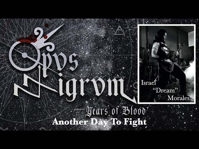 Opvs Nigrvm - Another Day To Fight  (Official Playthrough by Israel