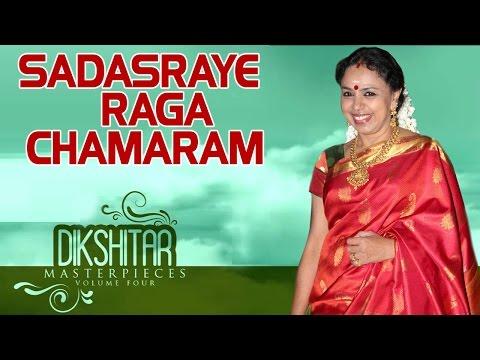 Sadasraye   Raga Chamaram - Sudha Ragunathan (Album: Dikshitar Masterpieces)