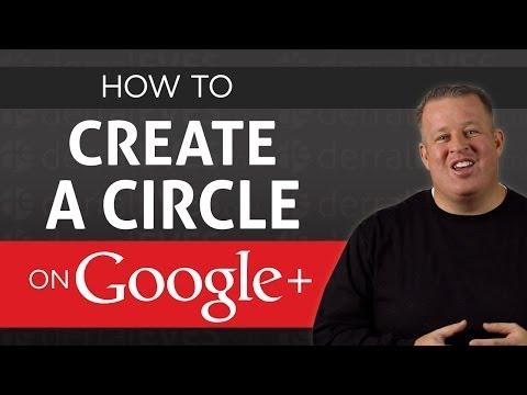 How To Create a Google+ Circle