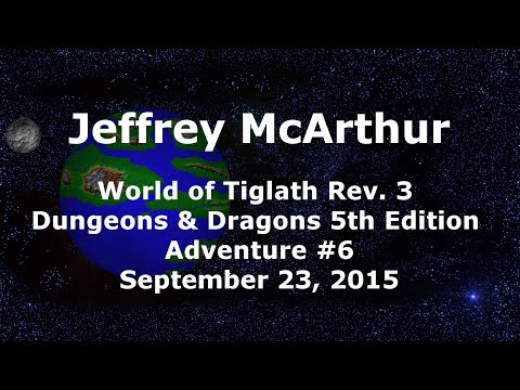 World of Tiglath Campaign – Rev 3 – Adventure #6