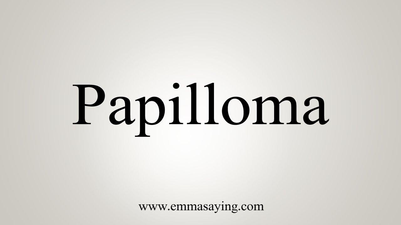 Papilloma virus pronunciation - Pronounce papilloma virus, Papillomavirus pronounce