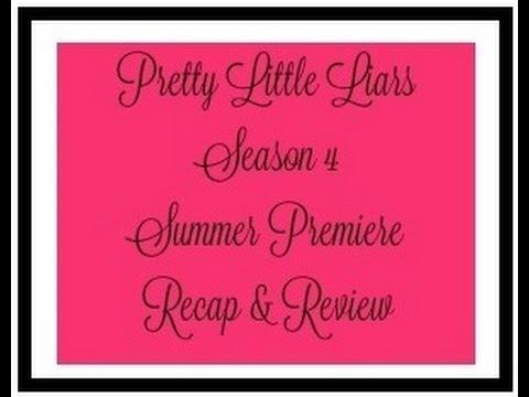 Pretty Little Liars Season 4 Summer Premiere Recap