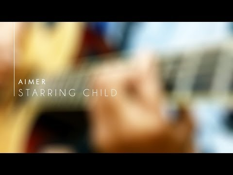 Aimer (エメ) - StarRingChild [ Lars Leia Cover ]