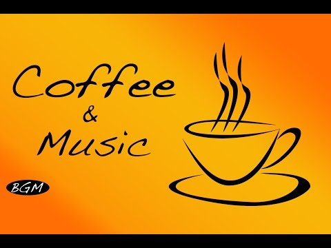 Relaxing Cafe Music - Jazz & Bossa Nova Instrumental Music For Work,Study,Relax