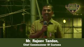 Mr. Rajeev Tandon, Chief Commissioner of Customs talks about D.A.T.A.