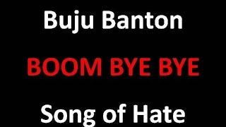 "Buju Banton ""Boom Bye Bye"" Song of Hate"