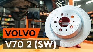 How to change rear brake discs / rear brake rotors on VOLVO V70 2 (SW) [TUTORIAL AUTODOC]